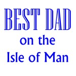 best dad in the iom